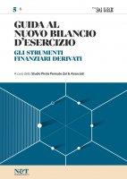 GUIDA AL NUOVO BILANCIO D'ESERCIZIO 5 - Gli strumenti finanziari derivati - Studio Pirola Pennuto Zei & Associati