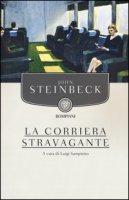 La corriera stravagante - Steinbeck John