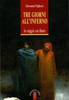 Tre giorni all'inferno - Giovanni Fighera