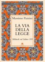 La via della Legge - Massimo Pazzini