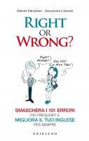 Right or Wrong? - David Dickens, Emanuela Siano