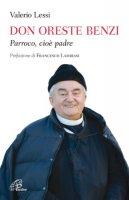 Don Oreste Benzi - Lessi Valerio