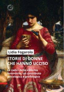 Copertina di 'Storie di donne che hanno ucciso'