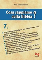 Cosa sappiamo della Bibbia? [vol_7] - Álvarez Valdés Ariel