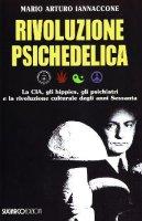 Rivoluzione psichedelica - Mario Arturo Iannaccone