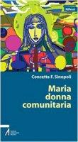 Maria. Donna comunitaria - Sinopoli Concetta F.