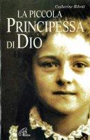 La piccola principessa di Dio - Rihoit Catherine