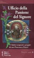 Ufficio della passione del Signore NE - Francesco D'Assisi (San)
