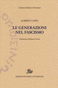 Copertina di 'Le generazioni nel fascismo'