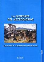 La scoperta del Mezzogiorno - Giampaolo D'Andream, Francesco Giasi
