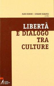 Copertina di 'Libertà e dialogo tra culture'