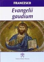 Evangelii gaudium - Francesco (Jorge Mario Bergoglio)