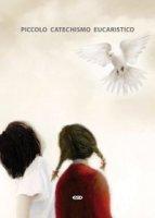 Piccolo catechismo eucaristico - Istituto S. Clemente