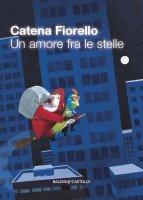 Un amore fra le stelle - Catena Fiorello
