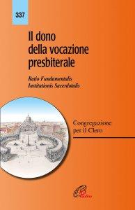 Copertina di 'Il dono della vocazione presbiterale'