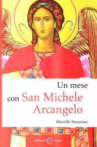 Copertina di 'Un mese con san Michele Arcangelo'
