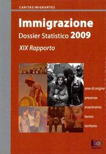 Copertina di 'Immigrazione. Dossier statico 2009. 19º rapporto'
