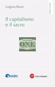 Copertina di 'Il capitalismo e il sacro'