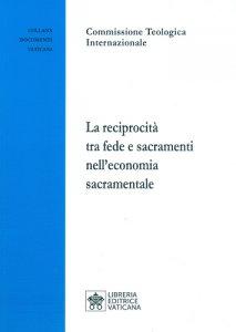 Copertina di 'La reciprocità tra fede e sacramenti nell'economia sacramentale'