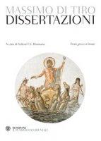 Dissertazioni. Testo greco a fronte - Massimo di Tiro