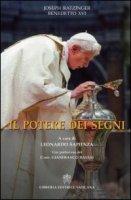 Il potere dei segni - Benedetto XVI (Joseph Ratzinger)