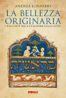 La bellezza originaria - Andrea Lonardo