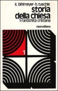 Copertina di 'Storia della Chiesa [vol_1] / L'Antichità cristiana'