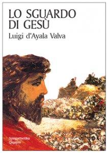 Copertina di 'Lo sguardo di Gesù'