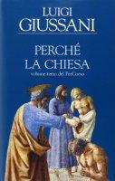 Perch� la Chiesa - Luigi Giussani