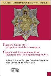 Copertina di 'Rapporti tra Chiese e Stato: prospettive teologiche e storiche'