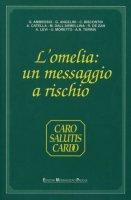L'omelia: un messaggio a rischio