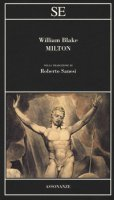 Milton. Testo inglese a fronte. Ediz. bilingue - Blake William