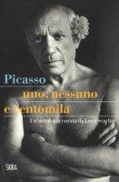 Picasso. Uno, nessuno e centomila. Un'antologia