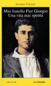 Copertina di 'Mio fratello Pier Giorgio'