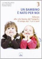 Un bambino è nato per noi 3 - Pieruz Tiziana