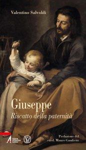 Copertina di 'Giuseppe. Riscatto della paternità'