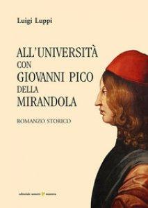 Copertina di 'All'università con Giovanni Pico della Mirandola'