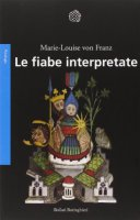 Le fiabe interpretate - Franz Marie-Louise von