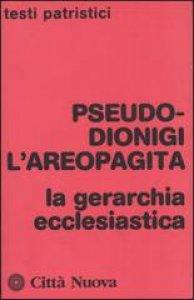 Copertina di 'La gerarchia ecclesiastica'