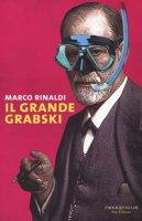 Il grande Grabski - Rinaldi Marco
