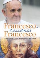 Francesco racconta Francesco - Enrico Impal�