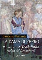 Dama di ferro (La) - Ferrante Giovanna
