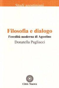 Copertina di 'Filosofia e dialogo'
