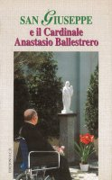 San Giuseppe e il cardinale Anastasio Ballestrero - Caviglia Giuseppe