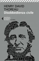 Disobbedienza civile - Thoreau Henry David