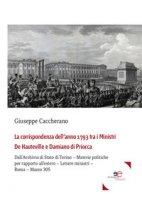 La corrispondenza dell'anno 1793 tra i Ministri De Hauteville e Damiano di Priocca - Caccherano Giuseppe