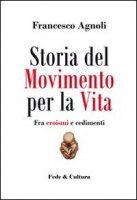 Storia del Movimento per la vita - Agnoli Francesco