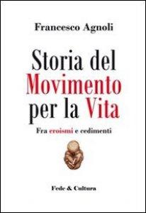 Copertina di 'Storia del Movimento per la vita'