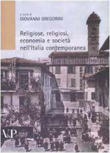 Copertina di 'Religiosi, religioni, economia e società nell'Italia contemporanea'