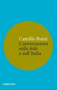 Copertina di 'Conversazioni sulla fede e sullItalia'